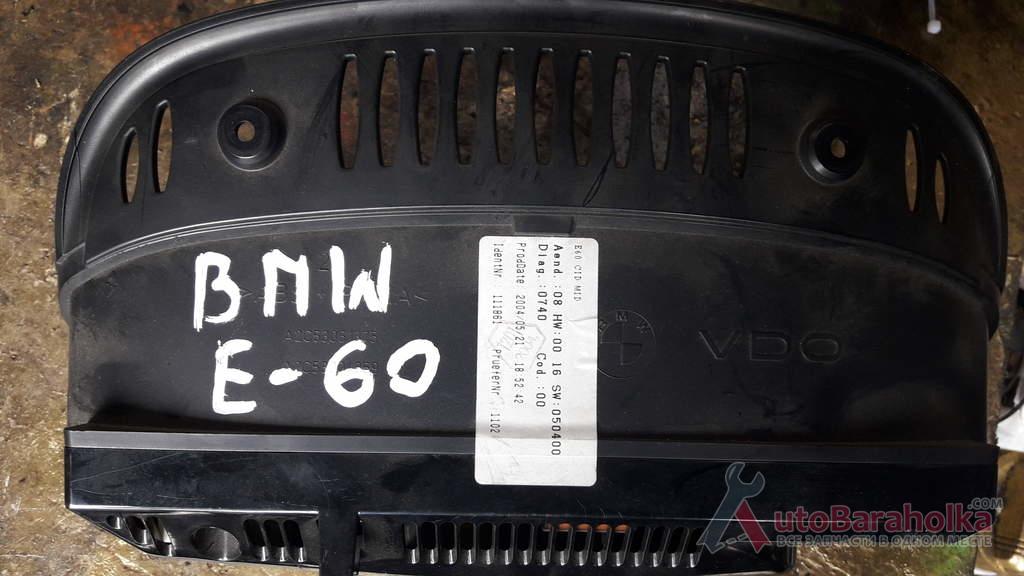 Продам Щиток приборов VDO BMW E60 оригинал Луцк